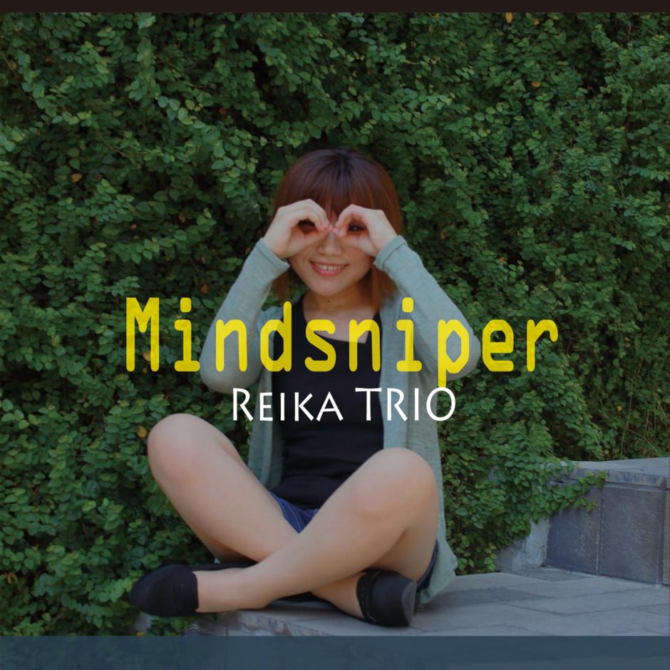 REIKA TRIO - Mindsniper
